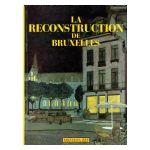 La reconstruction de Bruxelles