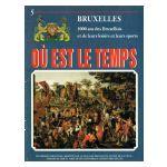 Bruxelles, Où est le temps, fasc. 5 : 1000 ans des Bruxellois et de leurs loisirs et leurs sports