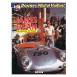 Dossiers Michel Vaillant: James Dean, la passion foudroyée