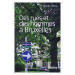 Des rues et des hommes à Bruxelles