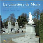 Le cimetière de Mons : 150 sépultures pour approcher l'architecture et la symbolique funéraires