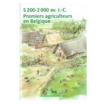 5200-2000 av. J.-C. Premiers agriculteurs en Belgique
