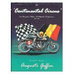 The Continental Circus : Les Champions Belges / De Belgische Kampioenen 1947 - 1961. Les années / De jaren Auguste Goffin