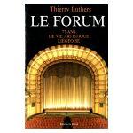 Le Forum: 77 ans de vie artistique liégeoise