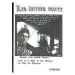 Les Larmes Noires : Histoire d'un monde disparu, celui de la Mine et des Mineurs au Pays de Charleroi