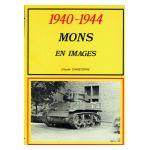 1940-1944 : Mons en images