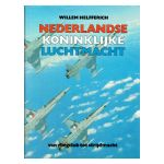 Nederlandse Koninklijke Luchtmacht : van vliegclub tot strijdmacht