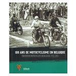 100 ans de motocyclisme en Belgique : Fédération motocycliste de Belgique 1912-2012