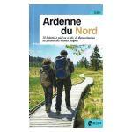 Guide: Ardenne du Nord. 20 balades à pied ou à vélo, de Remouchamps au plateau des Hautes Fagnes