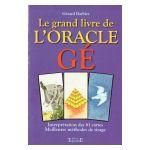 Le grand livre de l'Oracle Gé avec jeu de 61 cartes