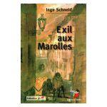 Exil aux Marolles