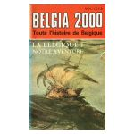 Belgia 2000, n° 24 : La Belgique? Notre aventure