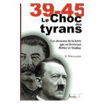 39-45 : Le Choc des Tyrans