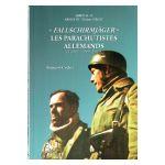 «Fallschirmjäger» : Les parachutistes allemands, tome 1 : 1937-1941