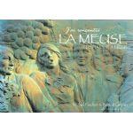 J'ai rencontré la Meuse, tome 2: De Namur à Liège