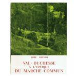 Val-Duchesse à l'époque du marché commun 1956-1972