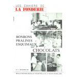Les Cahiers de la Fonderie : Bonbons, pralines, esquimaux, chocolats