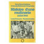 De la Force Publique à l'Armée Nationale Congolaise : Histoire d'une mutinerie. Juillet 1960