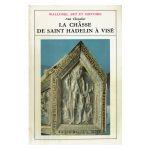 Wallonie, Art et Histoire: La châsse de Saint Hadelin à Visé