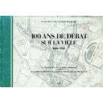 100 ans de débat sur la ville 1840-1940 : La formation de la ville moderne à travers les comptes rendus du Conseil Communal de Bruxelles
