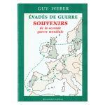 Évadés de guerre : Souvenirs de la Seconde Guerre mondiale