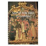 Saint-Michel et sa symbolique