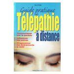 Guide pratique de Télépathie à distance