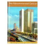 Brussel, stad van kunst en geschiedenis : Het Rijksadministratief Centrum