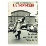 La viande : Tranche de ville, mode de vie - Les Cahiers de la Fonderie