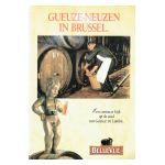 Gueuze-Neuzen in Brussel : Een curieuze blik op de stad van Gueuze en Lambic