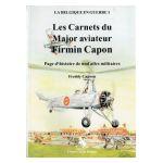 Les Carnets Du Major Aviateur Firmin Capon