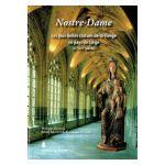 Nostre-Dame : Les plus belles statues de la Vierge en pays de Liège (XIe - XVIIIe siècle)