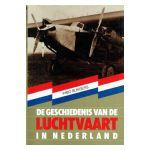 De geschiedenis van de Luchtvaart in Nederland