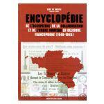 Encyclopédie de l'occupation, de la collaboration et de l'Ordre Nouveau en Belgique francophone (1940-1945)