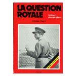 La Question royale : Textes et photographies