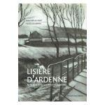 Lisière d'Ardenne : Au fil de la Lesse à travers la Calestienne