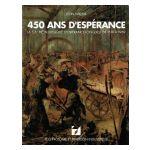 450 ans d'Espérance: La S.A. métallurgique d'Espérance-Longdoz de 1519 à 1969