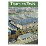 Brussel, stad van kunst en geschiedenis : Thurn en Taxis