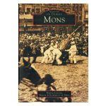 Mons : Mémoire en images