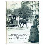 Les Tramways au Pays de Liège, tome 1 : Les Tramways urbains