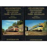 Les locomotives polycourant de l'artère Paris - Bruxelles, 2 volumes