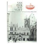 Van Pier tot Vliet : 117 jaar Haags openbaar vervoer in foto's 1864 - 1981