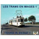 Les trams en images, tome 1 - Trams in beeld, deel 1
