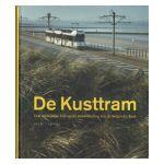 De Kusttram : Een veelzijdige kijk op de ontwikkeling van de Belgische kust