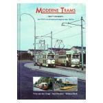 Moderne Trams, deel 1 vierassers - van PCC's via Grossraumwagens naar Tatra's