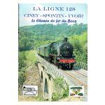 La Ligne 128 : Ciney - Spontin - Yvoir. Le Chemin de fer du Bocq.