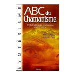ABC du Chamanisme