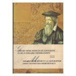 Gerard Mercator et la géographie dans les Pays-Bas méridionaux (16e siècle)