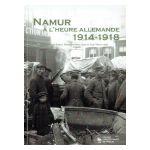 Namur à l'heure allemande 1914-1918