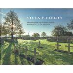 Silent Fields : Gedenkplaatsen van de Grote Oorlog / Memorial sites of the Great War